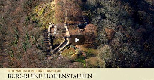 """Startbildschirm des Filmes """"Burgruine Hohenstaufen: Informationen in Gebärdensprache"""""""
